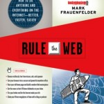 Three reasons why Mark Frauenfelder's Rule The Web rules (or at least for me)