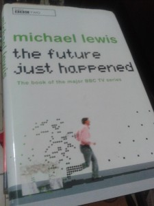 Cover of my copy of The Future Just Happened, hastily photographed.